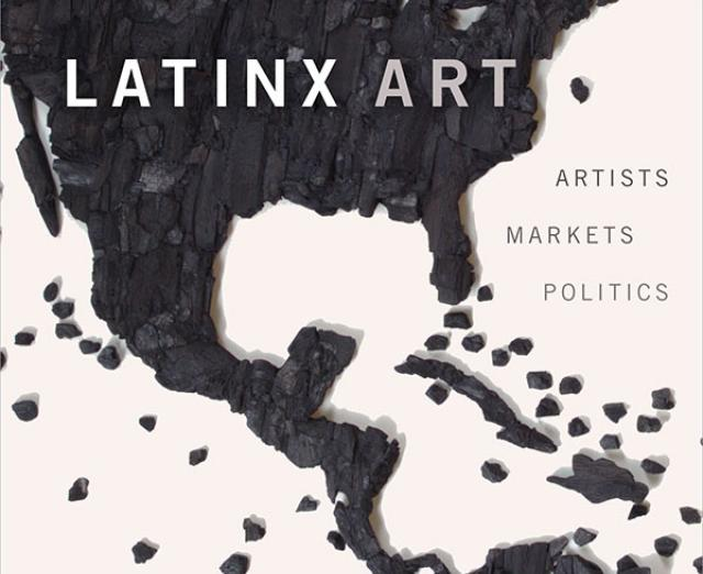 Book cover for Latinx Art, by Arlene Davila