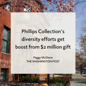 Promo for Washington Post article about Phillips Collection's diversity endowment gift