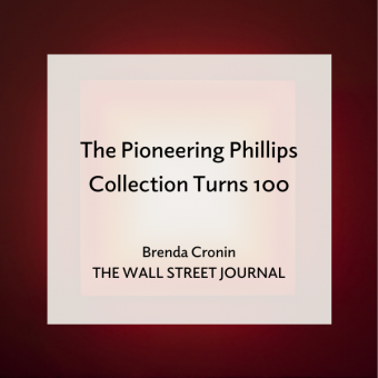 "Promo for ""The Pioneering Phillips Collection Turns 100"" article in Wall Street Journal"