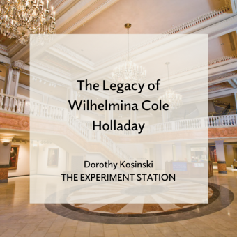 "Promo for ""The Legacy of Wilhelmina Cole Holladay"" blog post"