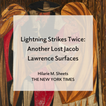 "Promo for ""Lightning Strikes Twice: Another Lost Jacob Lawrence Surfaces"" by Hilarie M Sheets for The New York Times"