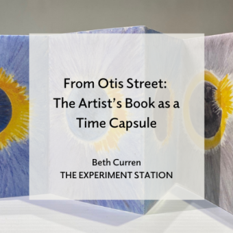 From Otis Street: The Artists's Book as a Time Capsule title card