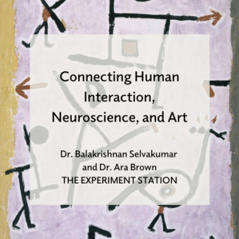 Connecting Human Interaction, Neuroscience, and Art blog promo